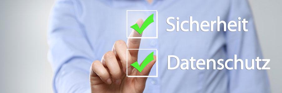 Wir setzen auf Sicherheit und Einhaltung des Datenschutzes.